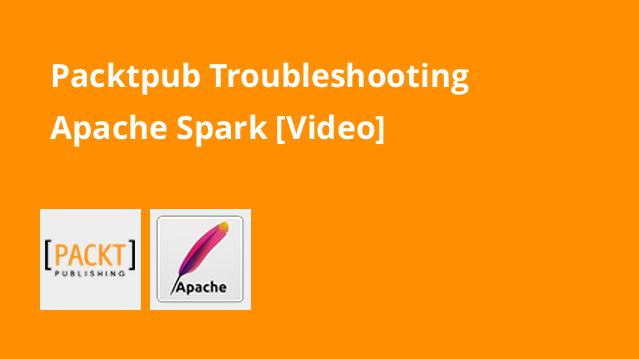 packtpub-troubleshooting-apache-spark-video